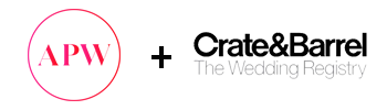 APW + Crate and Barrel The Wedding Registry